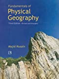Fundamentals of Physical Geography, Majid Husain, 8131600742