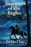 Summer of the Eagles (Jess Hazzard) (Volume 1)