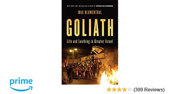 Amazon com: Goliath: Life and Loathing in Greater Israel