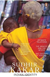 Indian Identity: Intimate Relations, the Analyst and the Mystic, the Colours of Violence price comparison at Flipkart, Amazon, Crossword, Uread, Bookadda, Landmark, Homeshop18