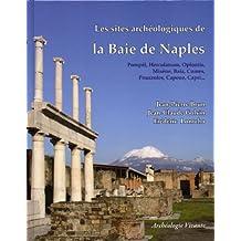 Sites archéologiques de la Baie de Naples: Pompéi, Herculanum, Oplontis, Misène,