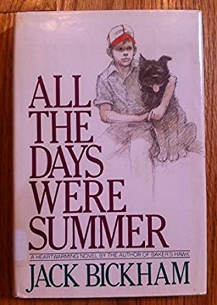 book cover of All the Days Were Summer