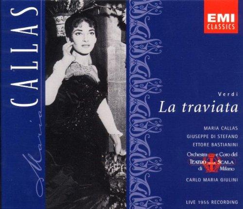 Verdi: La Traviata (complete opera live 1955) with Maria Callas, Giuseppe di Stefano, Carlo Maria Giulini, Orchestra & Chorus of La Scala, Milan by EMI Classics