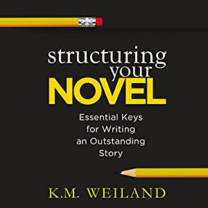 Structuring Your Novel Hörbuch