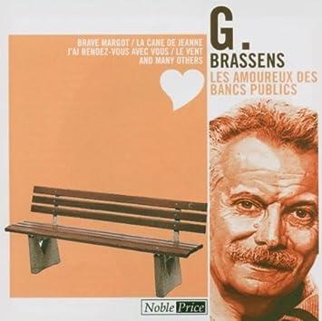 Georges Brassens Les Amoureux Des Bancs Publics By Georges Brassens Amazon Com Music