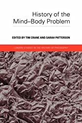 History of the Mind-Body Problem (London Studies in the History of Philosophy)