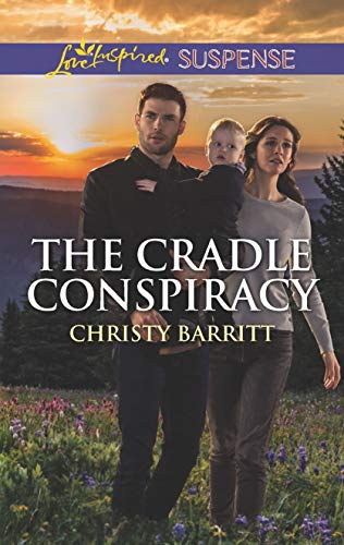 The Cradle Conspiracy (The Baby Protectors) by [Barritt, Christy]
