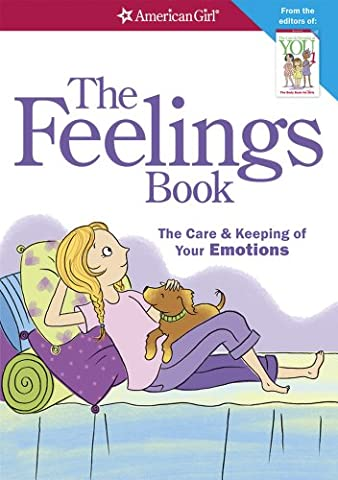 The Feelings Book (Revised): The Care and Keeping of Your Emotions (Children Book About Divorce)