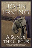 A Son of the Circus: A Novel (Ballantine Reader's Circle)