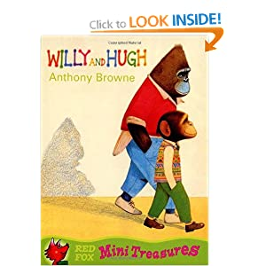 Willy and Hugh (Mini Treasures) Anthony Browne