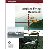 Airplane Flying Handbook: ASA FAA-H-8083-3A