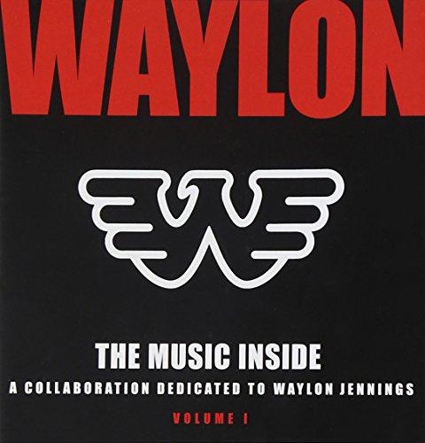 - Music Inside - Collaboration Dedicated to Waylon Jennings