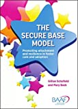 The Secure Base Model: Promoting Attachment and Resilience in Foster Care and Adoption