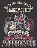 "2020 Motorcycle Calendar and Planner For Bikers: Grandmother Biker Chick Never Underestimate Motorcycle | December 2019 - December 2020 | 8.5 X 11"" ... | Family | Work | School |Rider| Art | Gift"