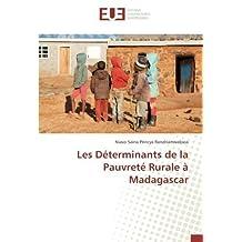 Les Déterminants de la Pauvreté Rurale à Madagascar