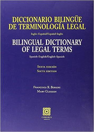 Diccionario Bilingüe De Terminologia Legal Inglés-español/español-inglés Descargar ebooks PDF