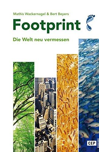 Footprint: Die Welt neu vermessen. Neuausgabe 2016 mit aktuellen Zahlen