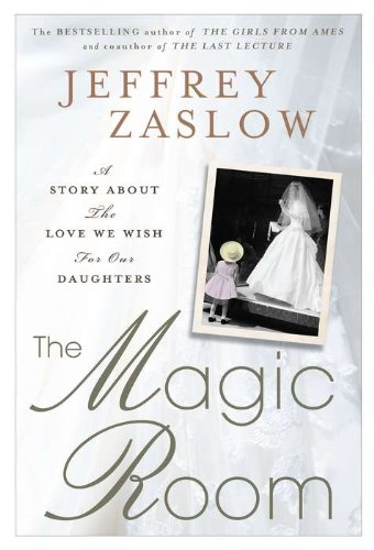 Image of The Magic Room: A Story About the Love We Wish for Our Daughters