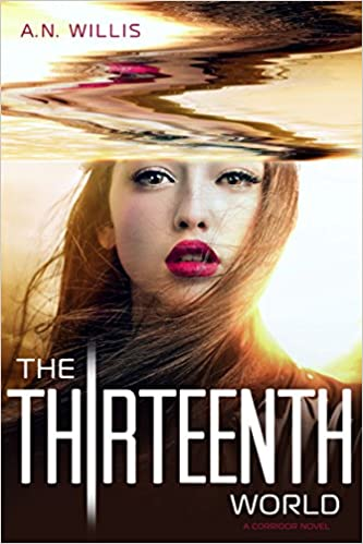 Read online The Thirteenth World (The Corridor Series, Book 2) PDF
