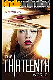 The Thirteenth World (The Corridor Duology, Book 2)