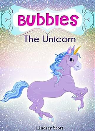 "Books for Kids: ""Bubbles the Unicorn"" - Children's Books, Kids Books, Bedtime Stories For Kids"