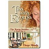 Tea With Emma (The Teacup Novellas - Book One)