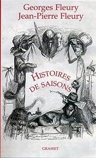 Histoires de saisons, Fleury, Georges
