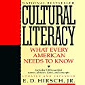 Cultural Literacy: What Every American Needs to Know Audiobook by E.D. Hirsch Jr. Narrated by Barrett Whitener