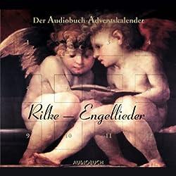 Rilke-Engellieder. Der Audiobuch-Adventskalender