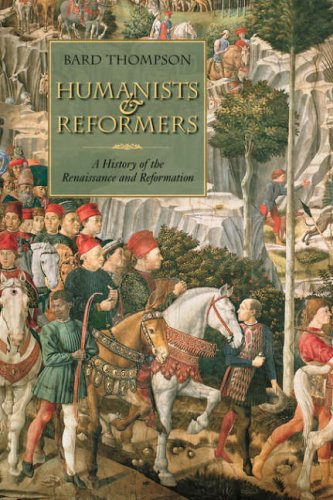 Hamanists and Reformers: A History of the Renaissance and Reformation