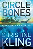Circle of Bones (The Shipwreck Adventures)