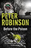Front cover for the book Before the Poison by Peter Robinson