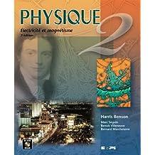 Physique 2: Electricite et Magnetisme, 2e Edition