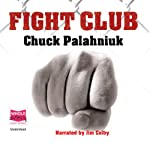 Fight Club  | Chuck Palahniuk