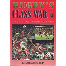 Rugby's Class War - Bans, boot money and parliamentary battles