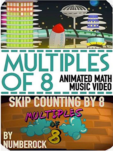 Learning The Multiplication Tables Song: Skip Counting by 8 (Tables Multiplication Tricks)