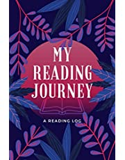 My Reading Journey: A Reading Log | A Journal for Book Lovers to Record Book Notes & Reviews | A 100-Book Reading Diary for Bibliophiles