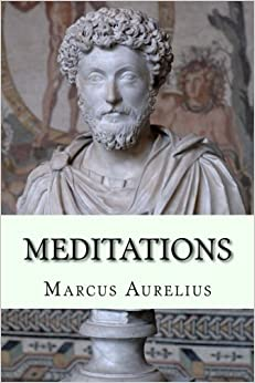 Meditations: Marcus Aurelius: 9781503280465: Amazon.com: Books