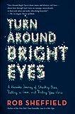 Turn Around Bright Eyes, Rob Sheffield, 0062207636