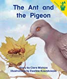 img - for Early Reader: The Ant and the Pigeon book / textbook / text book