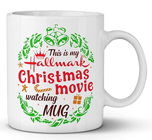 This Is My Hallmark Christmas Movie Watching mug for Hallmark Christmas Gift (11oz)