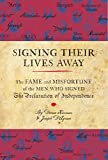 img - for Signing Their Lives Away: The Fame and Misfortune of the Men Who Signed the Declaration of Independence book / textbook / text book