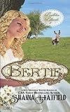 Bertie (Pendleton Petticoats) (Volume 6)