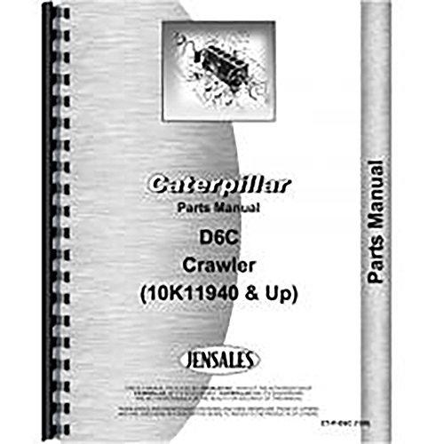 For Caterpillar D6c Crawler 10K11940  Parts Manual  New