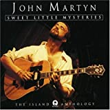 Sweet Little Mysteries - The Island Anthology by John Martyn (1994-05-17)