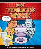 How Toilets Work, Ryan Jacobson, 1609732235