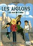 """Afficher """"Les Yeux de l'Aigle n° 1<br /> Les Aiglons"""""""