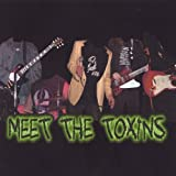 Meet the Toxins by Walkin Talkin Toxins (2005-03-01)