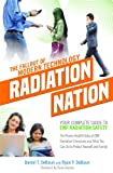 img - for Radiation Nation - The Fallout of Modern Technology - Foreword by Dave Asprey: Your Complete Guide to EMF Safety - The Proven Health Risks of EMF ... What You Can Do to Protect Yourself & Family book / textbook / text book