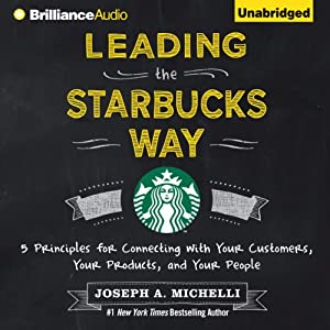 Leading the Starbucks Way Audiobook